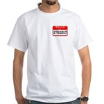 Hello I'm Stressed White T-Shirt