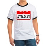 Hello I'm Stressed Ringer T