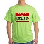 Hello I'm Stressed Green T-Shirt