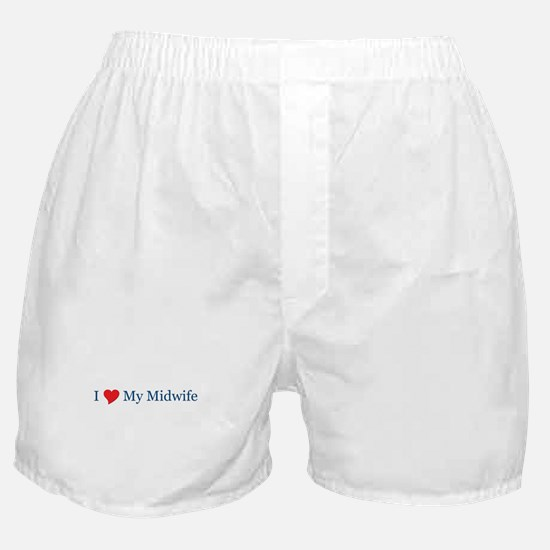 I Love My Midwife Boxer Shorts