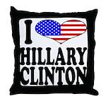 I Love Hillary Clinton Throw Pillow