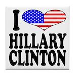I Love Hillary Clinton Tile Coaster