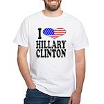 I Love Hillary Clinton White T-Shirt
