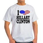I Love Hillary Clinton Light T-Shirt