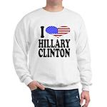 I Love Hillary Clinton Sweatshirt