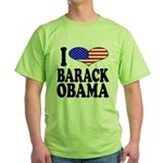 I Love Barack Obama Green T-Shirt
