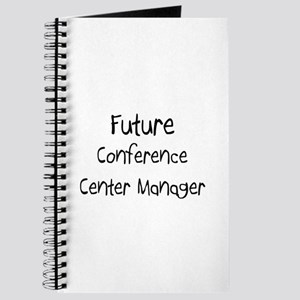 Future Conference Center Manager Journal