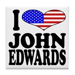I Love John Edwards Tile Coaster