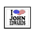 I Love John Edwards Framed Panel Print