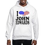 I Love John Edwards Hooded Sweatshirt