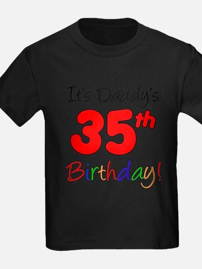 Daddys 35th Birthday T-Shirt