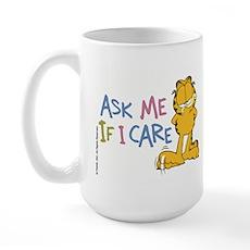 Ask Me If I Care Large Mug