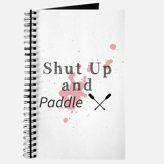 Shut Up and Paddle Journal