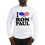 I Love Ron Paul Long Sleeve T-Shirt