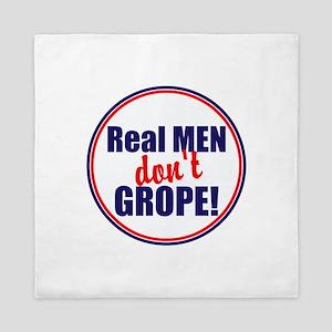 Real men don't grope Queen Duvet