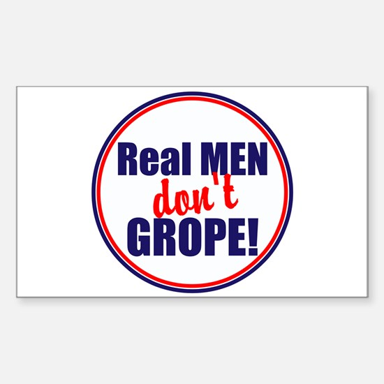 Real men don't grope Decal