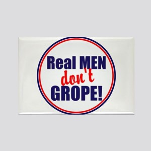 Real men don't grope Magnets