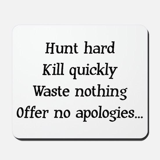 Hunt Hard Mousepad