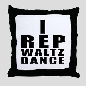 I Rep Waltz Dance Throw Pillow