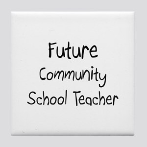 Future Community School Teacher Tile Coaster