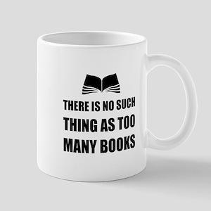 Too Many Books Mugs