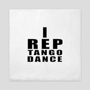 I Rep Tango Dance Queen Duvet