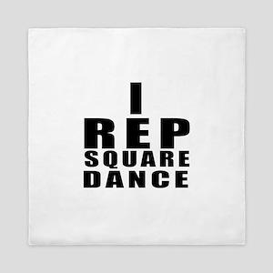 I Rep Square Dance Queen Duvet