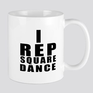 I Rep Square Dance 11 oz Ceramic Mug