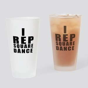 I Rep Square Dance Drinking Glass