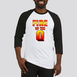 Fire Up The Q Baseball Jersey