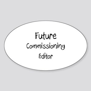 Future Commissioning Editor Oval Sticker