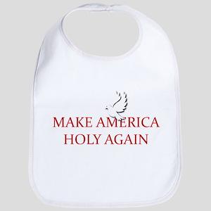 Make America Holy Again Bib