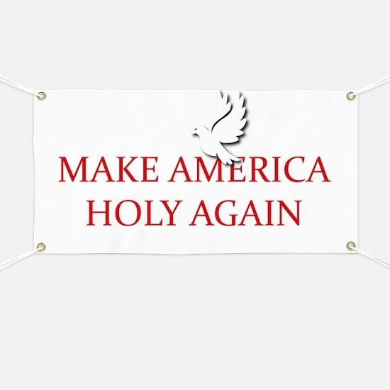 Make America Holy Again Banner