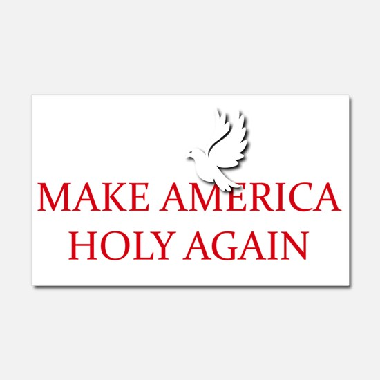 Make America Holy Again Car Magnet 20 x 12