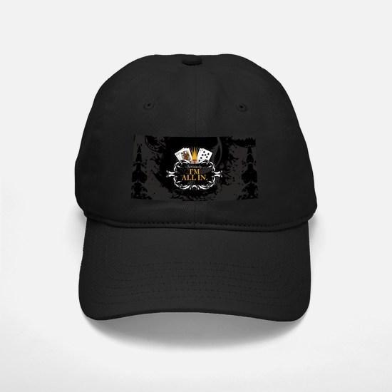 I'm All In! Baseball Hat