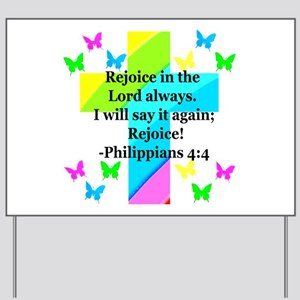 PHILIPPIANS 4:4 Yard Sign