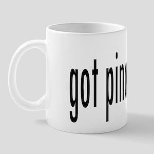 got pinot? Mug