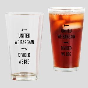 United We Bargain III Drinking Glass