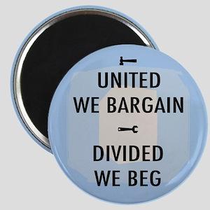 United We Bargain III Magnet