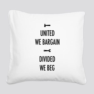United We Bargain III Square Canvas Pillow