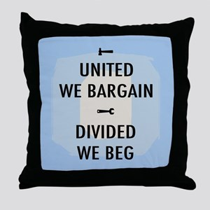 United We Bargain III Throw Pillow