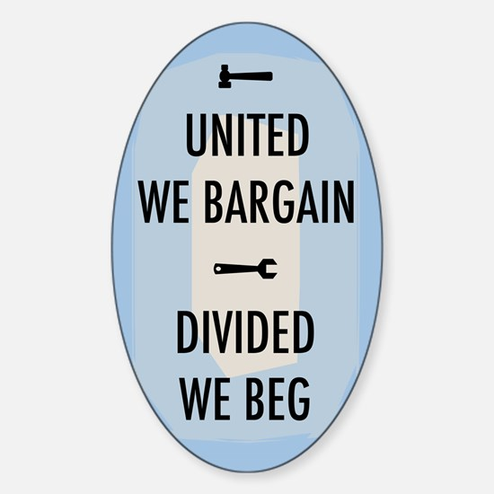 United We Bargain III Sticker (Oval)