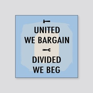 "United We Bargain III Square Sticker 3"" x 3"""