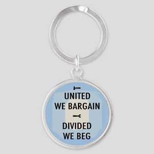 United We Bargain III Round Keychain