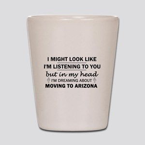 Moving to Arizona Shot Glass