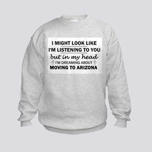 Moving to Arizona Kids Sweatshirt