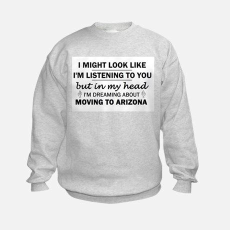 Moving To Arizona Sweatshirt