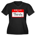 Hello I'm Thirsty Women's Plus Size V-Neck Dark T-