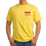 Hello I'm Thirsty Yellow T-Shirt