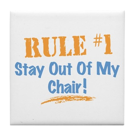 Rule #1 Chair Tile Coaster